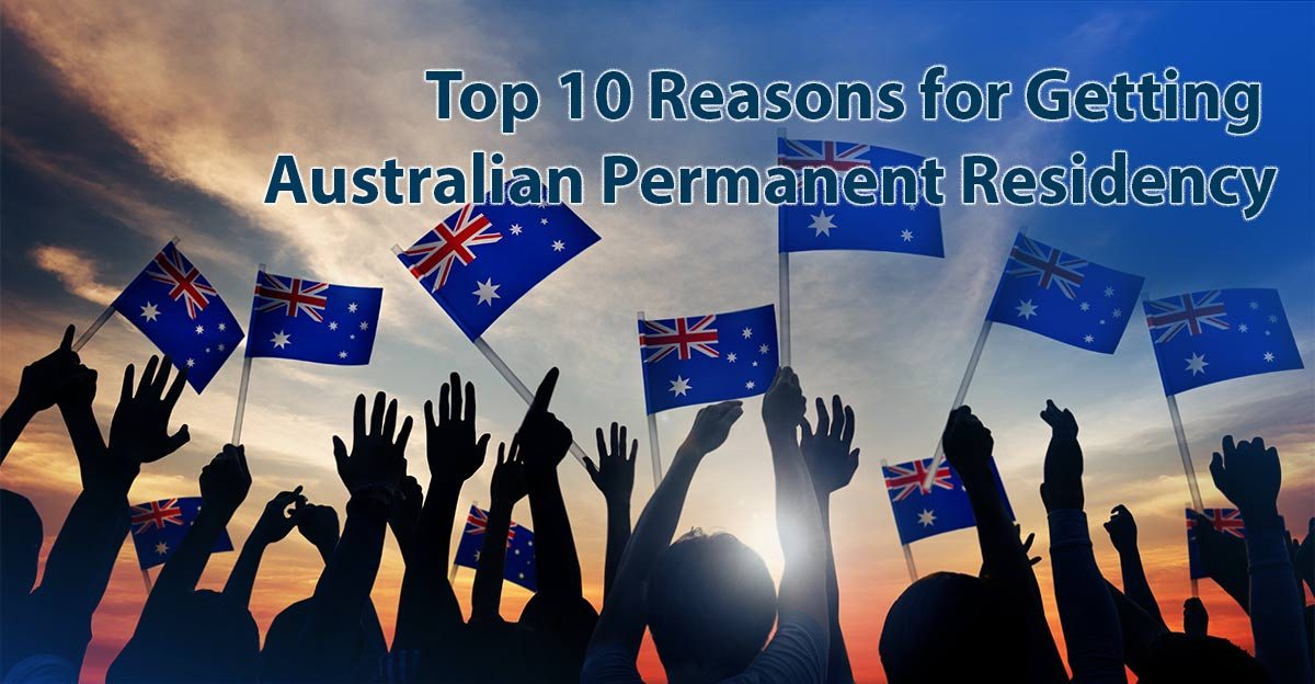 top 10 reasons for permanent residency